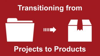 Permalink to: Transitioning from Projects to Products – Create a Culture of Continuous Delivery