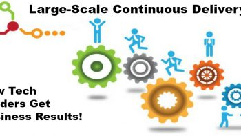 Permalink to: Large-Scale Continuous Delivery: How Tech Leaders Get Business Results