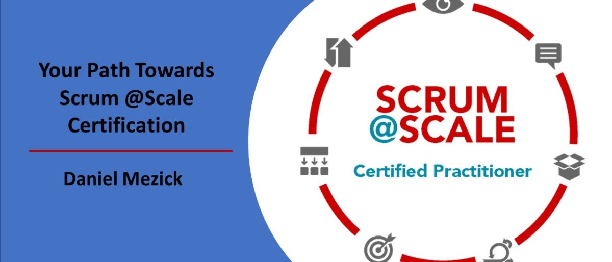 Permalink to: Your Path Towards Scrum@Scale Certification