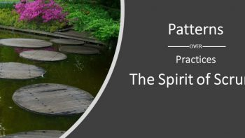 Permalink to: Patterns over Practices: The Spirit of Scrum!